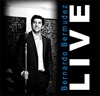 Bernardo Bermudez LIVE CD 2010 Cover